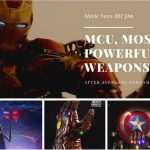 Which is Marvel Characters Most Powerful Weapons After Avengers: Endgame