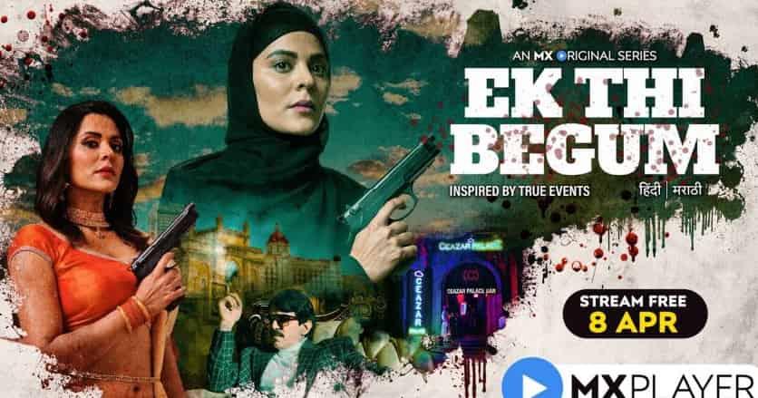 Ek Thi Begum Season 1 All episode Hindi 480p 720p Download On 9xmovies Movierulz