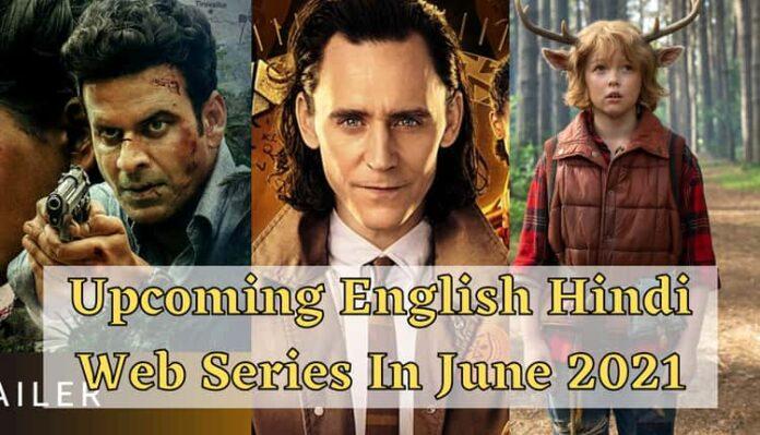 Upcoming web Series in June 2021Upcoming web Series in June 2021