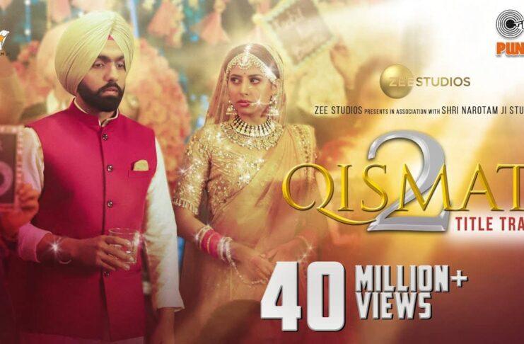 Qismat 2 Punjabi Movie on zee5
